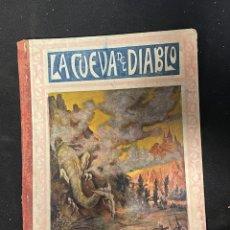 Libros antiguos: LAC CUEVA DEL DIABLO. Lote 255920920