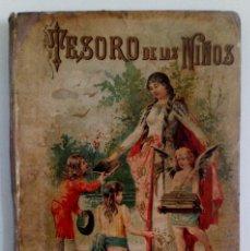 Libros antiguos: TESORO DE LOS NIÑOS. SATURNINO CALLEJA 1903.. Lote 256010285