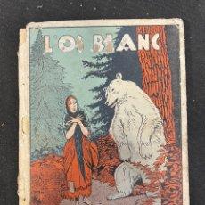 Libros antiguos: L´OS BLANC RONDALLES POPULARS. Lote 256154275