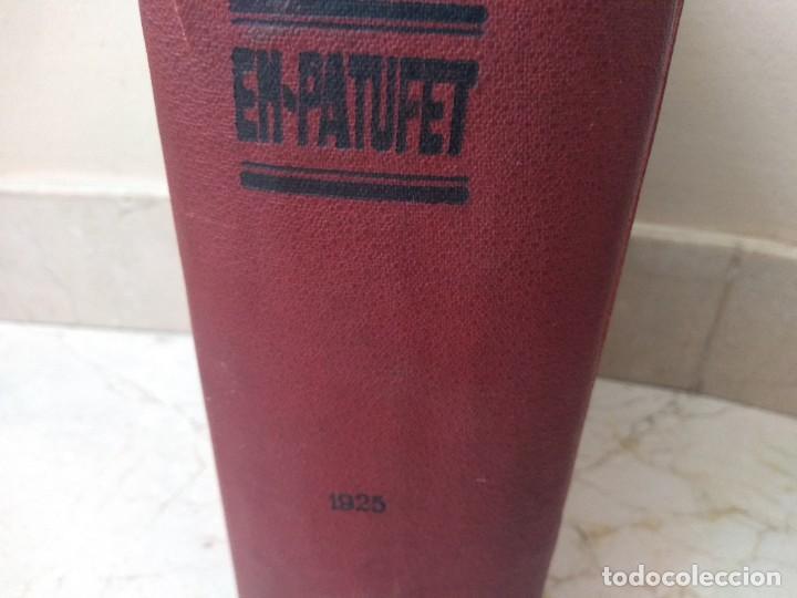 Libros antiguos: Impresionante tomo de Patufet año 1925. Completo. 1662 páginas - Foto 2 - 257500415