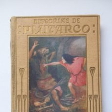 Libros antiguos: HISTORIAS DE PLUTARCO. COLECCION ARALUCE. BARCELONA 1930. Lote 260324050