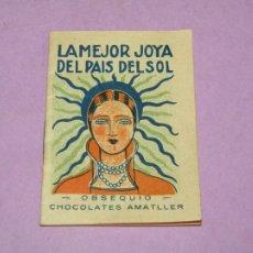 Libri antichi: ANTIGUO CUENTO *LA MEJOR JOYA DEL PAÍS DEL SOL* OBSEQUIO DE CHOCOLATES AMATLLER. Lote 260872015