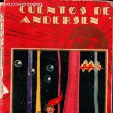 Libros antiguos: CUENTOS DE ANDERSEN (CALLEJA PERLA, 1932). Lote 261678165
