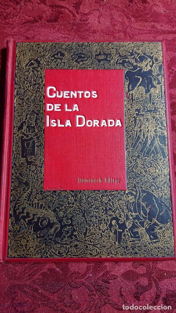 HERMOSO LIBRO CUENTOS DE LA ISLA DORADA - BIBLIOTECA DE LOS NIÑOS - ILUSTRADO POR JUAN JUNCEDA - (Libros Antiguos, Raros y Curiosos - Literatura Infantil y Juvenil - Cuentos)