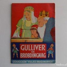 Libros antiguos: LIBRERIA GHOTICA. DALMAU CARLES PLA. GULLIVER EN BROBDINGNAG. 1940.COLECCIÓN VIAJES IMAGINARIOS. Lote 262228860