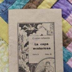 Libros antiguos: LA CAPA MISTERIOSA. CONTES INFANTILS.BIBLIOTECA FALUGA.SERIE II. Nº 26.. Lote 262293520