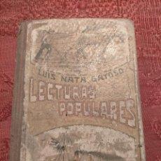 Libros antiguos: LECTURAS POPULARES PARA LOS NIÑOS POR LUIS NATA GAYOSO 1922. Lote 262579245