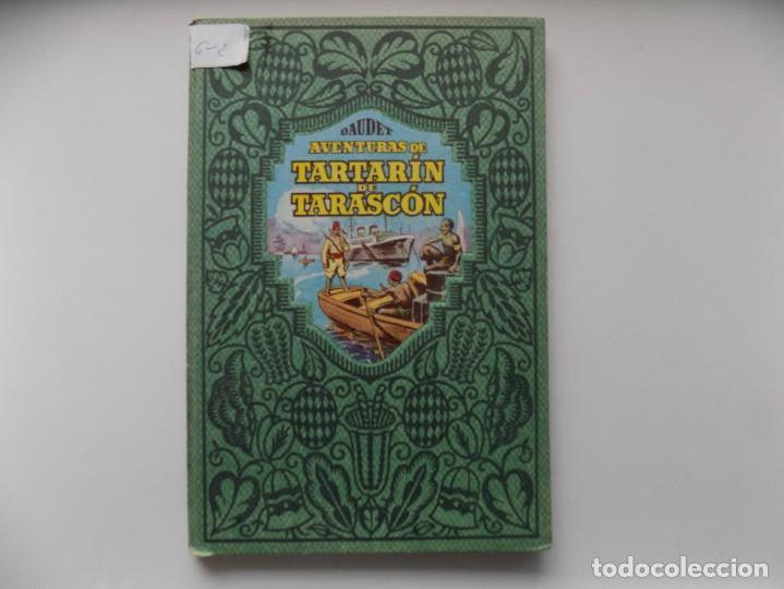 LIBRERIA GHOTICA. DAUDET. AVENTURAS DE TARTARIN DE TARASCON. DALMAU CARLES PLA 1930. ILUSTRADO.FOLIO (Libros Antiguos, Raros y Curiosos - Literatura Infantil y Juvenil - Cuentos)