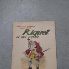 Libros antiguos: RIQUET EL DEL COPETE - ED. RAMÓN SOPENA - CUENTOS ILUSTRADOS PARA NIÑOS. Lote 263089805