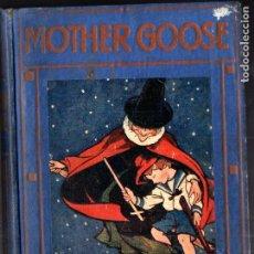 Libros antiguos: MOTHER GOOSE (THOMAS NELSON, 1915). Lote 266686358