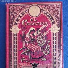 Libri antichi: EL CANASTILLO DE FLORES. CALLEJA. BIBLIOTECA ILUSTRADA XXVI.. Lote 267896679