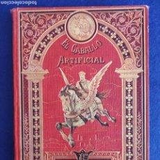 Libri antichi: EL CABALLO ARTIFICIAL. CALLEJA. BIBLIOTECA ILUSTRADA XIV.. Lote 267901519