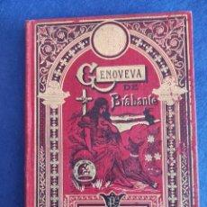 Libri antichi: GENOVEVA DE BRABANTE. CALLEJA. BIBLIOTECA ILUSTRADA XXVIII.. Lote 267903164