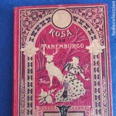 Libri antichi: ROSA DE TANEMBURGO. CUENTOS DE CALLEJA. BIBLIOTECA ILUSTRADA XXVII.. Lote 267904909