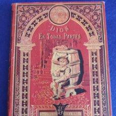 Libri antichi: DIOS EN TODAS PARTES. CUENTOS DE CALLEJA. BIBLIOTECA ILUSTRADA VIII.. Lote 267907509