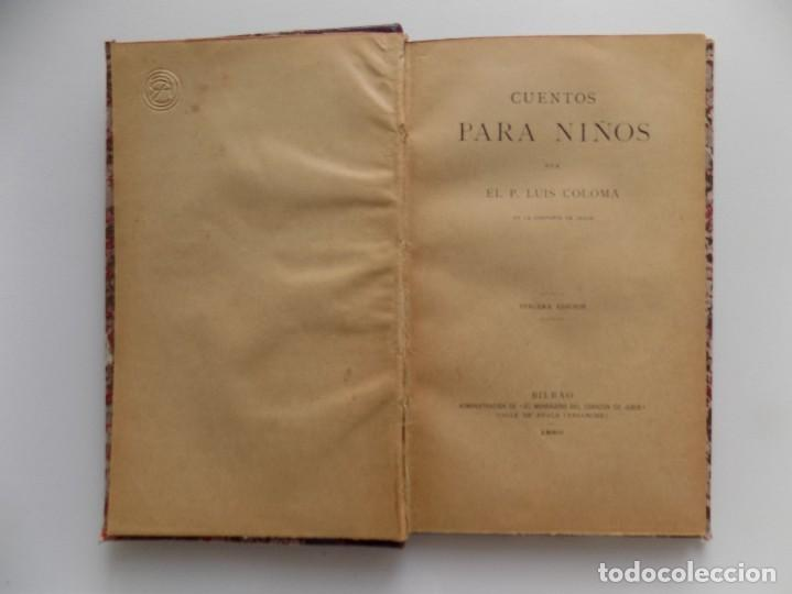 Libros antiguos: LIBRERIA GHOTICA. LUJOSA EDICIÓN EN PIEL DE CUENTOS PARA NIÑOS.POR EL P. LUIS COLOMA. 1890. - Foto 4 - 270192453