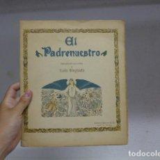 Libros antiguos: ANTIGUO LIBRO CUENTO EL PADRENUESTRO PARA NIÑOS, ILUSTRADO POR LOLA ANGLADA, ORIGINAL.. Lote 272135578