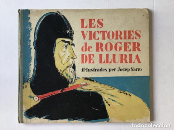 LES VICTÒRIES DE ROGER DE LLURIA. - [JOSEP NARRO IL·LUSTR.] (Libros Antiguos, Raros y Curiosos - Literatura Infantil y Juvenil - Cuentos)
