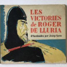 Libros antiguos: LES VICTÒRIES DE ROGER DE LLURIA. - [JOSEP NARRO IL·LUSTR.]. Lote 273104398
