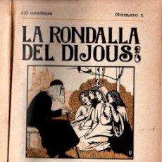 Libros antiguos: LA RONDALLA DEL DIJOUS VOL. I (L' AVENÇ. 1909) NÚMS. 1 A 26 - EN CATALÀ. Lote 274584498