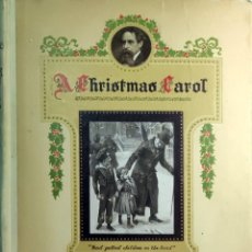 Libros antiguos: A CHRISTMAS CAROL / CHARLES DICKENS ; HAROLD COPPING. LONDON ; NEW YORK : RAPHAEL TUCK, [1920?].. Lote 274829328