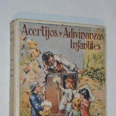 Libros antiguos: ACERTIJOS Y ADIVINANZAS INFANTILES - E. SÁNCHEZ Y RUEDA / AÑO 1922 – BUEN ESTADO ¡MIRA, PRECIOSO!. Lote 275157218