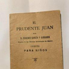 Libros antiguos: EL PRUDENTE JUAN (1894). Lote 277236068