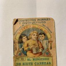 Libros antiguos: CUENTECITOS MORALES E INSTRUCTIVOS. EL MONSTRUO DE SIETE CABEZAS. Lote 277242218