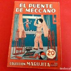 Libros antiguos: COLECCIÓN MARUJITA Nº 98 EDICIONES MOLINO 1ª EDICIÓN 1935. Lote 278604543