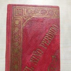 Libros antiguos: CRISTOBAL SCHMID - EL NIÑO PERDIDO. Lote 279496288