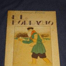 Libros antiguos: (M) COLECCIÓN PREMIO - EL BORRACHO ILUST. ROQUETA, TEXTO J OSÉ CARNER EDITORIAL MUNTAÑOLA. Lote 284584083
