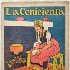 Libros antiguos: LA CENICIENTA - CUENTOS DE CALLEJA EN COLORES - CUARTA SERIE - ED. SATURNINO CALLEJA. Lote 286845498