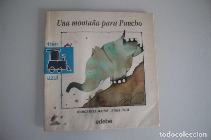UNA MONTAÑA PARA PANCHO (Libros Antiguos, Raros y Curiosos - Literatura Infantil y Juvenil - Cuentos)