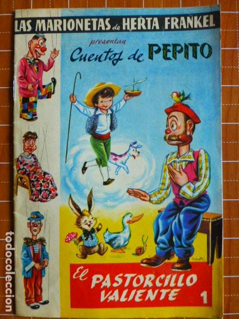 LAS MARIONETAS DE HERTA FRANKEL PRESENTAN : CUENTOS DE PEPITO. 1 : EL PASTORCILLO VALIENTE (Libros Antiguos, Raros y Curiosos - Literatura Infantil y Juvenil - Cuentos)