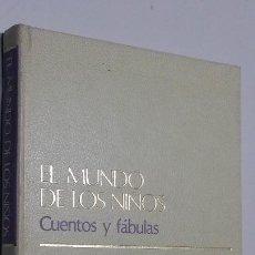 Libros antiguos: EL MUNDO DE LOS NIÑOS. CUENTOS Y FABULAS TOMO 2. Lote 288148878