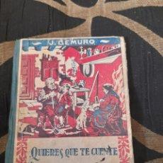 Libros antiguos: ANTIGUO LIBRO, QUIERES QUE TE CUENTE UN CUENTO ,DE JUAN DEMURO. Lote 288351758