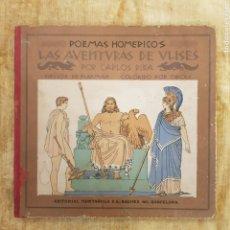 Libros antiguos: POEMAS HOMÉRICOS LAS AVENTURAS DE ULISES POR CARLOS RIBA MUNTAÑOLA MUNTANYOLA. Lote 288373668