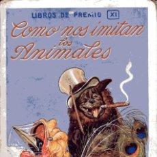 """Libros antiguos: CUENTO """"COMO NOS IMITAN LOS ANIMALES"""". Lote 288380353"""