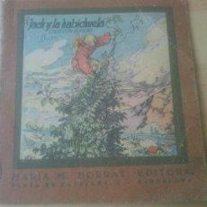 Libros antiguos: ACK Y LA HABICHUELA - MARIA M. BORRAT, EDITORA - EDITORIAL LUCERO. Lote 288634513