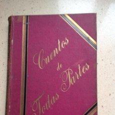 Libros antiguos: CUENTOS DE TODAS PARTES. JULIO MALDONADO HERRERA. EDITORIAL DE RAMÓN MOLINAS. Lote 288940143