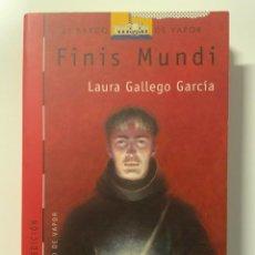 Libros antiguos: LIBROS BARCO DE VAPOR EDITORIAL SM VARIOS TITULOS: FINIS MUNDI DE LAURA GALLEGO. Lote 291900083