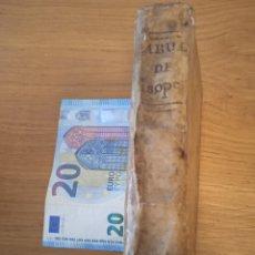 Libros antiguos: ESOPO. FÁBULAS DE LA VIDA DEL SABIO Y CLARÍSIMO FABULADOR ISOPO, CON LAS FÁBULAS Y SENTENCIAS...1802. Lote 292248388