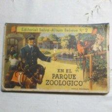 Libros antiguos: ANTIGUO ALBUM RELIEVE N°2 EN EL PARQUE ZOOLOGICO EDITORIAL SELVA CON FIGURAS TROQUELADAS. Lote 294930873