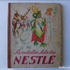 Libros antiguos: LIBRERIA GHOTICA. RONDALLES SELECTES NESTLE. 1933. FOLIO. RARO ALBUM DE CROMOS EN CATALAN.. Lote 295533533