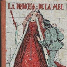 Libros antiguos: RONDALLES POPULARS - LA PRINCESA DE LA MEL I ALTRES -- EDITAT AL 1932. Lote 295734803