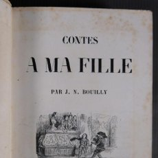 Libros antiguos: CONTES A MA FILLE - J.N.BOUILLY - LIBRAIRE LOUIS JANET. Lote 296723973