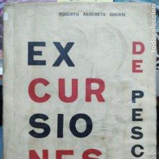 Libros antiguos: EXCURSIONES DE PESCA - ASSERETO GHERSI ROBERTO. Lote 193491740