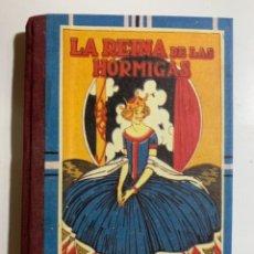 Libros antiguos: LA REINA DE LAS HORMIGAS,EDITORIAL SATURNINO CALLEJA,REEDITADO POR EDAF,1999. Lote 296789303