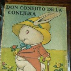 Libros antiguos: LIBRO CUENTO INFANTIL DON CONEJITO DE LA CONEJERA EDITORIAL MUNTAÑOLA BARCELONA 1923. Lote 296880008