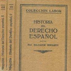Libros antiguos: 1927 HISTORIA DEL DERECHO ESPAÑOL DOS TOMOS. Lote 24105634